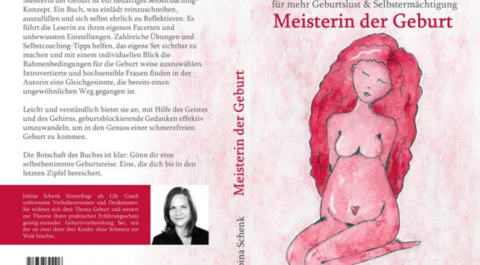 NEUERSCHEINUNG Das Selbstcoaching-Buch für mehr Geburtslust & Selbstermächtigung