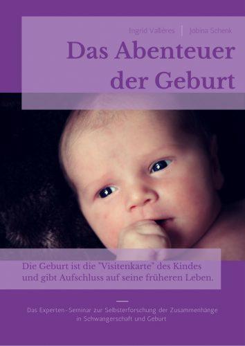 Das Abenteuer der Geburt
